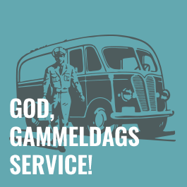 Vi yter god, gammeldags service!